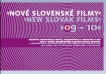 New Slovak Films 2009 - 2010 (films in progress)
